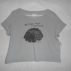 Crop Top Shirt Grey Nuttier than a Fruitcake NWT